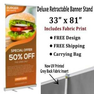 Banner Stand Deluxe Retractable 33 x81 Includes Fabric Print