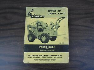 Early 1959 Pettibone Super 20 Cary lift Parts Book pb 510