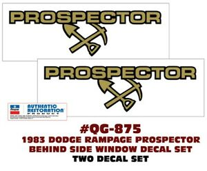 Qg 875 1983 Dodge Rampage 2 2 Prospector Side Decal Set Two Decals
