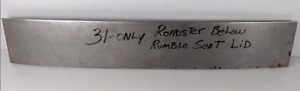 Chevrolet Chevy Roadster Panel Below Rumble Set Lid 1931 Only