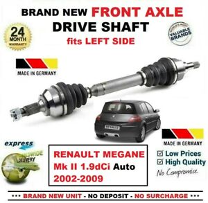 For Renault Megane Mk Ii 1 9dci Auto 2002 2009 1x New Front Axle Left Driveshaft