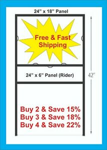 24 X 18 Metal H frame For Real Estate Signs With 24 X 6 Rider Free Shipping