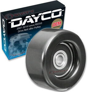 Dayco Drive Belt Idler Pulley For 2007 2016 Lexus Rx350 Tensioner Pully Xj