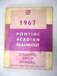 Original 1967 Pontiac Acadian Beaumont Chassis Shop Manual