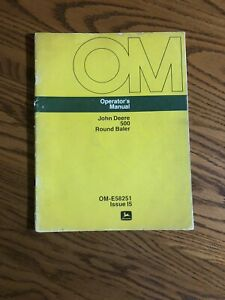 John Deere 500 Round Baler Operators Owners Manual Ome58251