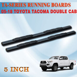 For 2005 2020 Toyota Tacoma Double Cab 5 Running Board Side Step Nerf Bar Ta