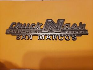 Chuck Nash Chevy Olds San Marcos Tx Metal Dealer Emblem Car Vintage Sm434