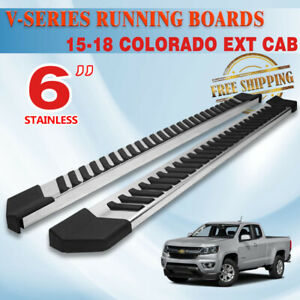 For 2015 2020 Colorado canyon Extended Cab 6 Side Step Running Board Nerf Bar V