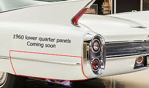 1960 60 Cadillac Rear Lower Quarter Panel Sheet Metal Eldorado Coming Soon