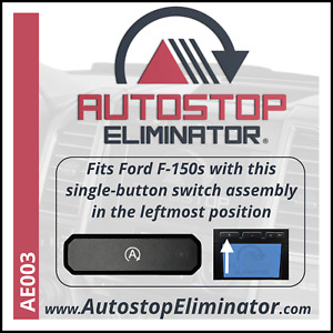 Autostop Eliminator Ford F150 With Single Button Auto Start Stop Switch Ae003