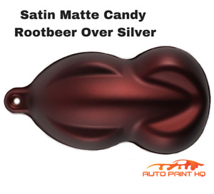 Satin Flat Candy Rootbeer Over Silver Basecoat Tri coat Quart Car Auto Paint Kit