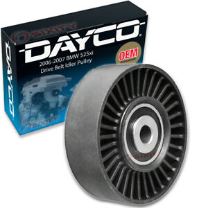 Dayco Drive Belt Idler Pulley For 2006 2007 Bmw 525xi Tensioner Pully Tg