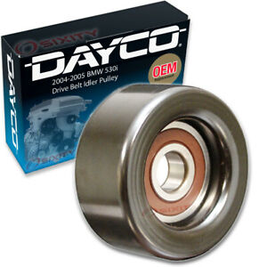 Dayco Drive Belt Idler Pulley For 2004 2005 Bmw 530i Tensioner Pully Hz