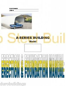 Duro Diy A series Steel Arch Metal Building Erection Foundation Detail Manual