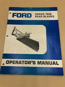 Ford Series 785b Rear Blades Operator s Manual Blade Grader 3 Point