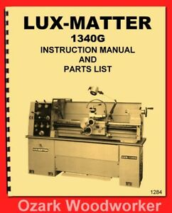 Lux matter Acra 1340g Metal Lathe Instructions And Parts Manual 1284