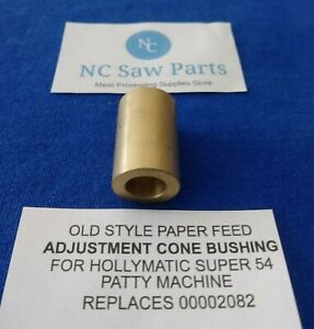 O s Paper Feed Adjustment Cone Bushing For Hollymatic Super 54 Patty Machine