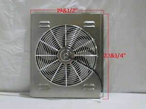 19 X 22 Universal Radiator Fan Shroud And 16 Chrome Fan 2600cfm