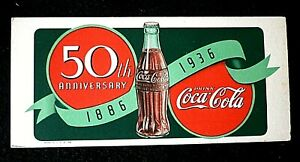 1936 COCA-COLA 50TH ANNIVERSARY INK BLOTTER  (NOS)
