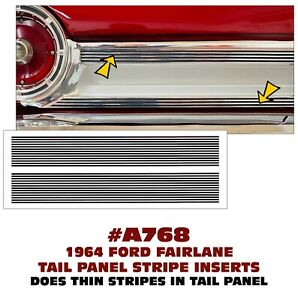 A768 1964 Ford Fairlane Tail Panel Pinstripe Insert Decals