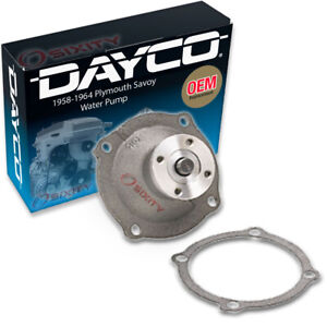 Dayco Water Pump For Plymouth Savoy 1958 1964 5 7l 6 8l 7 0l 5 9l 6 7l 6 3l Yq