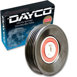 Dayco Drive Belt Idler Pulley For 2002 Kia Sportage Tensioner Pully Er