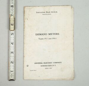 Vintage 1918 General Electric Co Demand Meters Instruction Book Type P 2 Ps 3