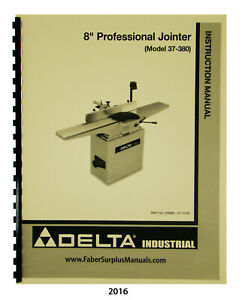 Delta 8 Pro Jointer 37 380 37 877 Instruction Parts List Manual 2016
