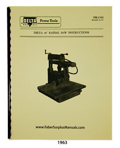 Delta 10 Radial Arm Saw Year 1957 Instructions And Parts List Manual 1963