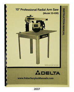 Delta 10 Professional Radial Arm Saw 33 830 Instruction Parts Manual 2037