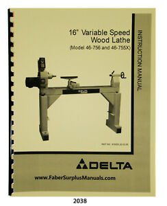 Delta 16 Variable Speed Wood Lathe 46 756 46 755x Instruct Parts Manual 2038