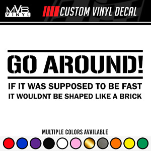 Go Around Vinyl Body Decal Window Truck Sticker 200