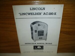 Vintage Lincoln lincwelder Ac 180 k Welder Instruction Manual Im 124 e canada