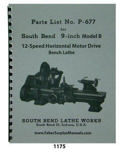 South Bend 9 Model B Lathe 12 Speed Replacement Parts Manual 1175