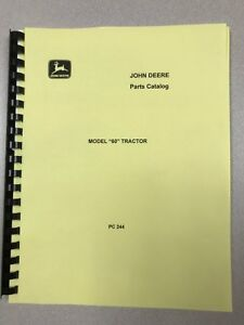 John Deere 60 Full Parts Manual Catalog Pc244