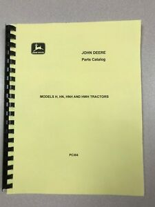 John Deere H Hn Hnh And Hwh Styled Tractor Parts Manual Free Shipping