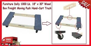 Furniture Dolly 1000 Lb 18 X 30 Wood Box Freight Moving Push Hand cart Truck