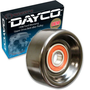 Dayco Upper Drive Belt Idler Pulley For 1998 Ford Mustang 4 6l V8 Engine Fs