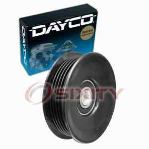 Dayco Grooved Pulley Drive Belt Idler Pulley For 2007 Chevrolet Silverado Gz