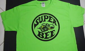 Brand New Super Bee Superbee T shirt Mopar Hemi Truck Street Custom Nhra Racing