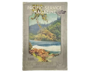 Pacific Service Magazine July 1930 Vol 18 Number 1 PG amp; E California Advertsing $27.77