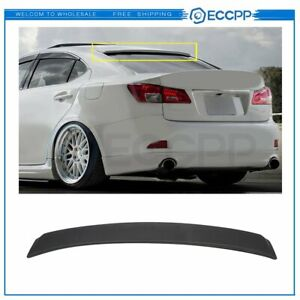 Rear Window Visor Roof Spoiler For 2007 2013 Lexus Is250 Is350 Isf Sedan