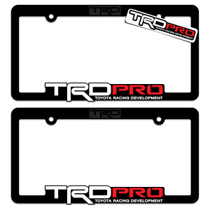 2 Trd pro license plate frame toyota racing developmet tacoma tundra 4runner 4x4
