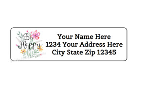 30 Be Happy Flowers Personalized Return Address Labels 1 In X 2 625 In