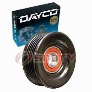 Dayco Grooved Pulley Drive Belt Idler Pulley For 2002 2004 Ford Mustang 4 6l Ek