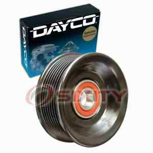 Dayco Grooved Pulley Drive Belt Idler Pulley For 1997 Ford E 350 Econoline Gp