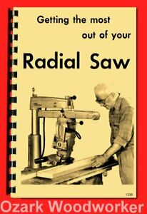 Delta Getting The Most Out Of Your Radial Arm Saw Manual Extended Book 1326