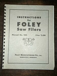 Foley Belsaw Saw Filers Instruction Assembly Operator Parts Manual No 100