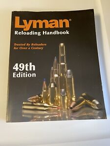 2009 Softcover Manual: Lyman Reloading Handbook 49th Edition Thomas J Griffin H $19.99