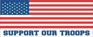 10in X 4in Support Our Troops Vinyl Sticker Car Truck Vehicle Bumper Decal